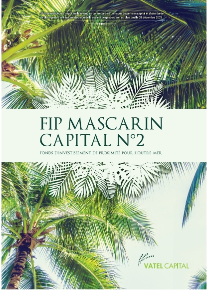 FIP Outremer 38 % - FIP Mascarin Capital N°2
